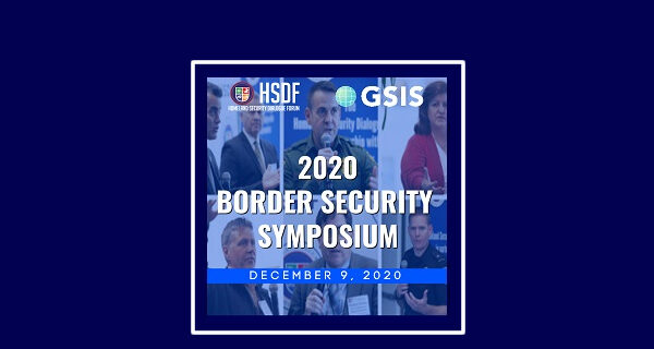 HSDF Border Security Symposium